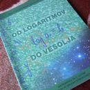 Od logaritmov do vesolja, učbenik, zelo lepo ohranjen, nepopisan, 14€